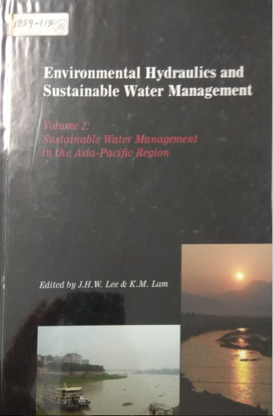 Envinronmental Hydraulics And Sustainable  Water Management Volume 2: Sustainable Water  Management  The Asia-Pacific Region