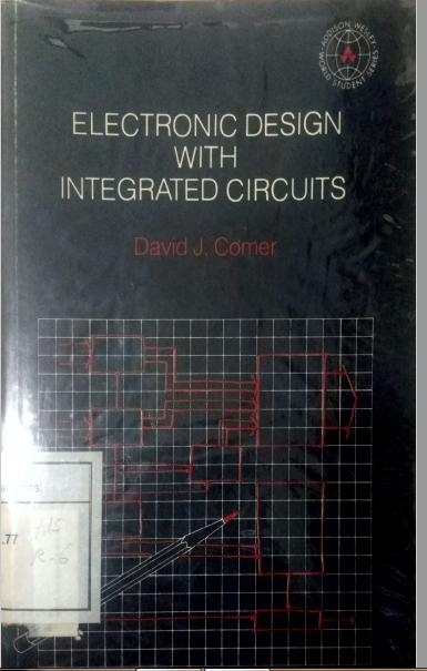Electronic Design With Integrated Circuits
