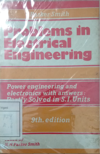 Problems In Electrial Engineering Power Engineering And Electronics With Answer :  Partly Solved In S.I. Units