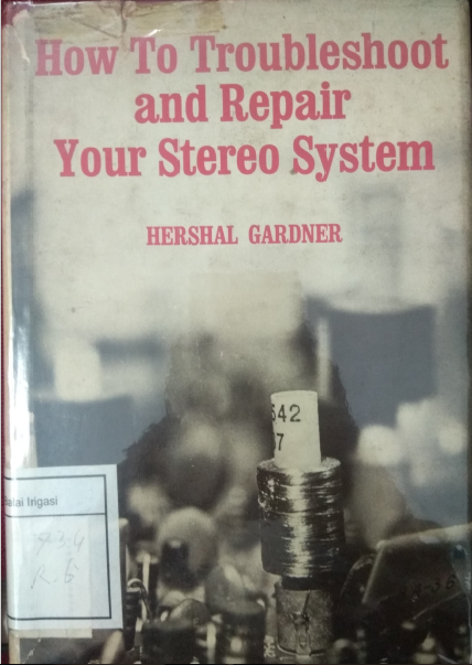 How To Troubleshoot And Repair Your Stereo System