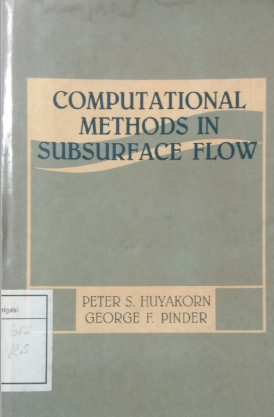 Computational Mthods In Subsurface Flow