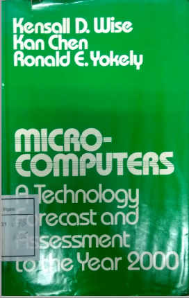 Micro-Computers A Technology Forecast and Assessment To The Years 2000