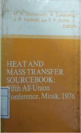 Heat And Mass Transfer Sourcebok: Fifth All-Union Conference, Minsk. 1976