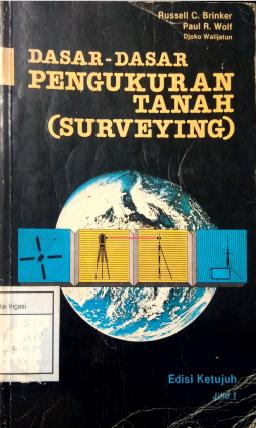Dasar-Dasar Pengkuran Tanah (Surveying)