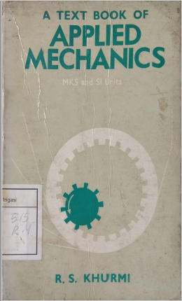 A Text Book Of Applied Mechanics MKS and SI Units