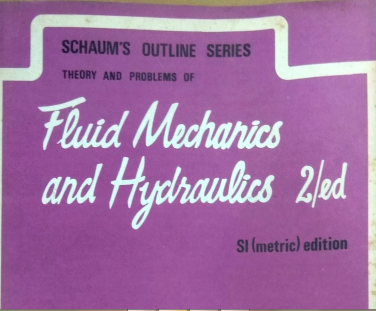 Theory and Problems Of Fluid Mechanics and Hydraulics