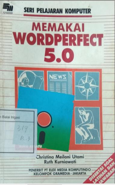 Seri Pelajaran Komputer Memakai Wordperfect 5.0