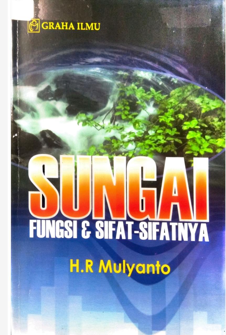 Sungai Fungsi & Sifat-Sifatnya