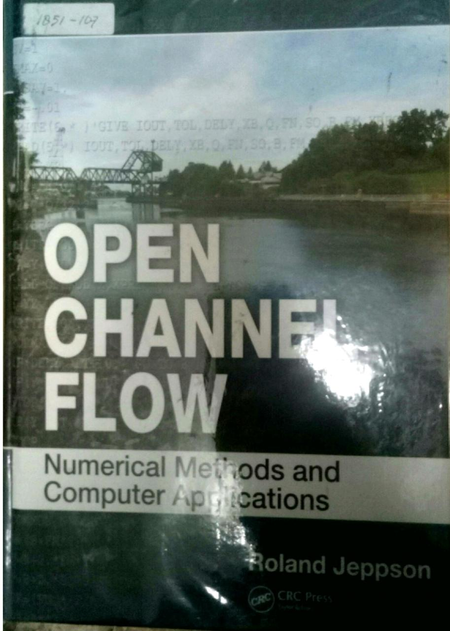 Open Channel Flow Numerical Methods And Computer Applications