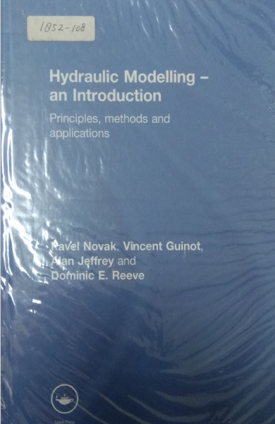 Hydraulic Modelling-An Introduction Principles, Methods And Applications