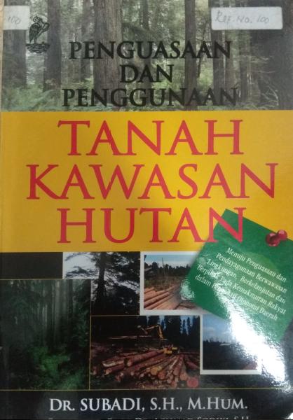 Penguasaan Dan Penggunaan Tanah Kawasan Hutan