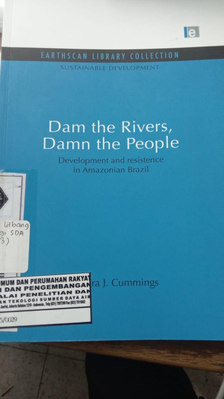 DAM THE RIVERS, DAMN THE PEOPLE