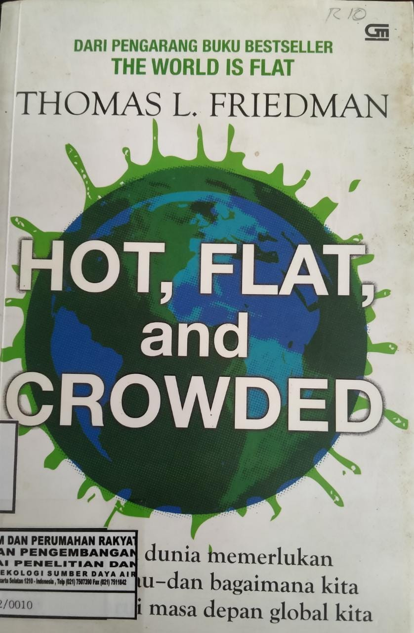 THE WORLD IS FLAT HOT,FLAT AND CROWED