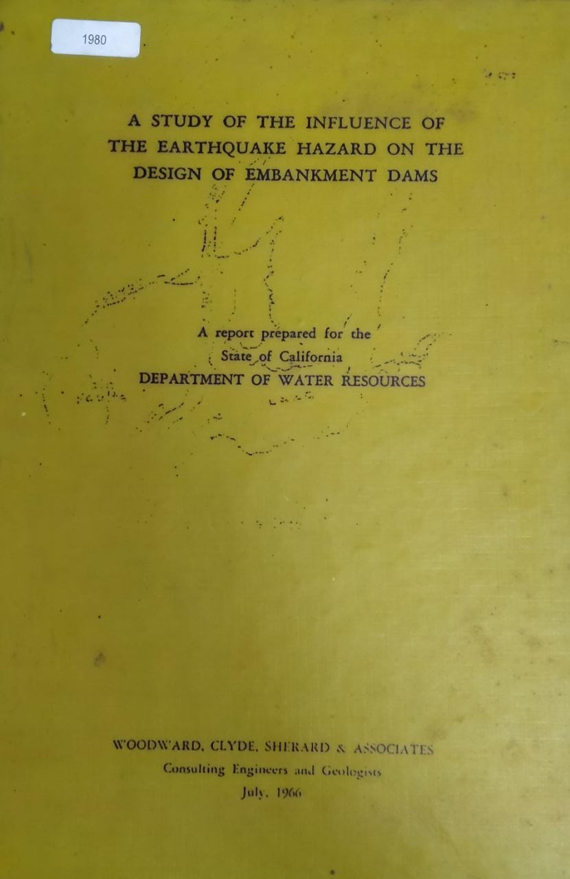 A StudyOf The Influence Of The Earthquake Hazard On The Design Of Embankment Dams