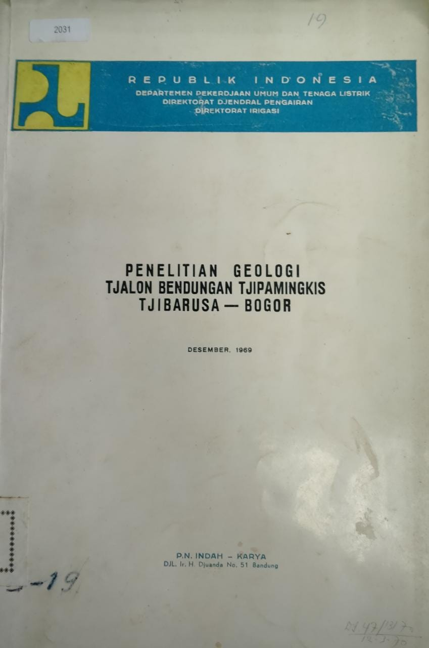 Penelitian Geologi Tjalon Bendungan Tjipamingkisn Tjibarusa-Bogor