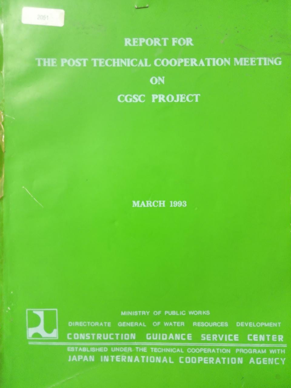 REPORT FOR THE POST TECHNICAL COOPERATION MEETING ON CGSC PROJECT
