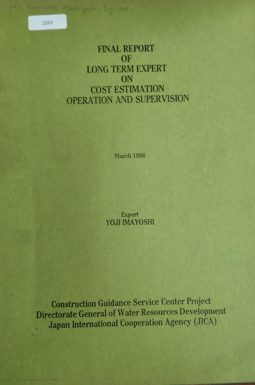 Final Report of Long Term Expert On Cost Estimation Operation And Supervision