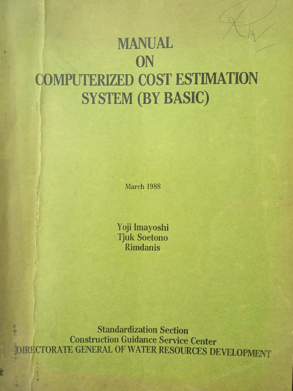 MANUAL ON COMPUTERIZED COST ESTIMATION SYSTEM (BY BASIC)