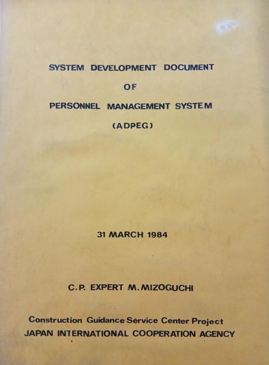 SYSTEM DEVELOPMENT DOCUMENT OF PERSONNEL MANAGEMENT SYSTEM (ADPEG)
